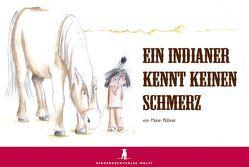 Ein Indianer kennt keinen Schmerz von Hübner,  Marie