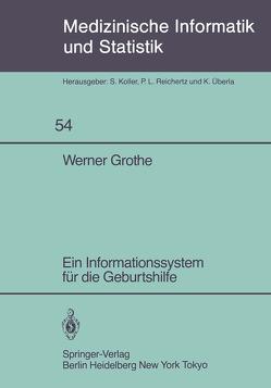 Ein Informationssystem für die Geburtshilfe von Grothe,  W.