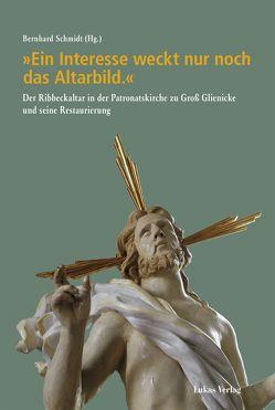 'Ein Interesse weckt nur noch das Altarbild.' von Schmidt,  Bernhard