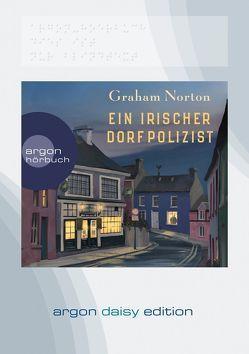 Ein irischer Dorfpolizist (DAISY Edition) von Fell,  Karolina, Hübner,  Charly, Norton,  Graham
