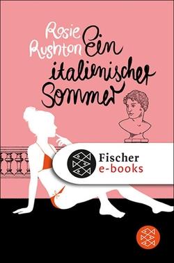 Ein italienischer Sommer von Illinger,  Maren, Rushton,  Rosie