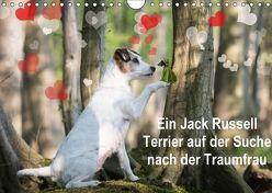 Ein Jack Russell Terrier auf der Suche nach der Traumfrau (Wandkalender 2018 DIN A4 quer) von S. + J. Schröder,  AWS, Schroeder,  Susanne, Werbeagentur,  k.A.