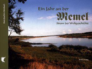 Ein Jahr an der Memel von Ripperger,  W, Steckel,  D, Steinbach,  Hans J