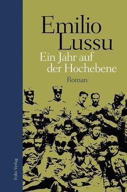 Ein Jahr auf der Hochebene von Gatterer,  Claus, Lussu,  Emilio