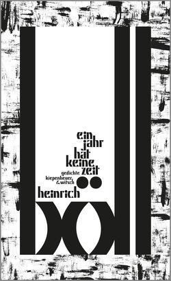 Ein Jahr hat keine Zeit von Böll,  Heinrich, Böll,  René, Ewenz,  Gabriele, Schubert,  Jochen