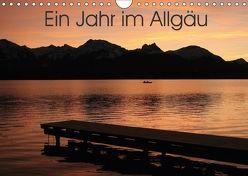 Ein Jahr im Allgäu (Wandkalender 2018 DIN A4 quer) von Kreutzer-Eichhorn,  Anne