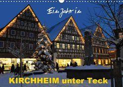 Ein Jahr in Kirchheim unter Teck (Wandkalender 2019 DIN A3 quer) von Huschka,  Klaus-Peter