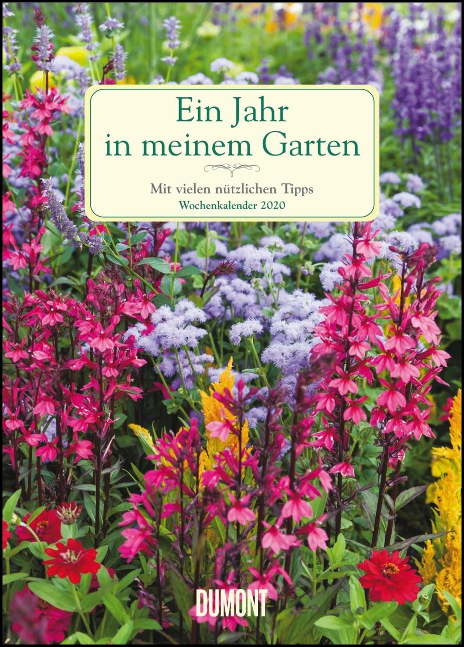 Ein Jahr In Meinem Garten Wochenkalender 2020 Garten Kalender