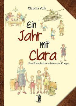 Ein Jahr mit Clara von Volk,  Claudia, Ziegler,  Christel