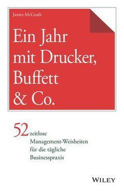 Ein Jahr mit Drucker, Buffett & Co. von McGrath,  James, Schieberle,  Andreas
