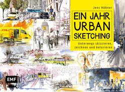 Ein Jahr Urban Sketching von Hübner,  Jens