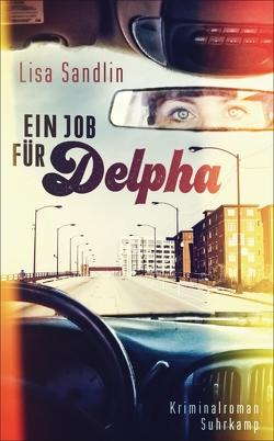 Ein Job für Delpha von Sandlin,  Lisa, Stumpf,  Andrea