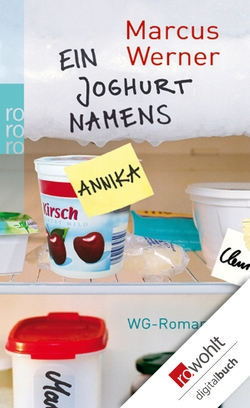 Ein Joghurt namens Annika von Werner,  Marcus
