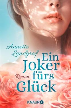 Ein Joker fürs Glück von Landgraf,  Annette