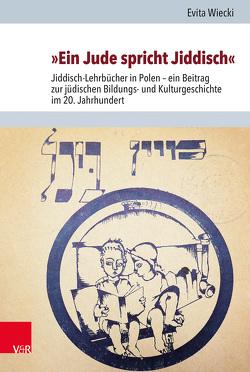 »Ein Jude spricht Jiddisch« von Brenner,  Michael, Rohrbacher,  Stefan, Wiecki,  Evita