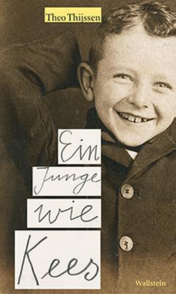Ein Junge wie Kees von Erdorf,  Rolf, Thijssen,  Theo