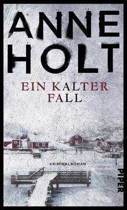 Ein kalter Fall von Haefs,  Gabriele, Holt,  Anne