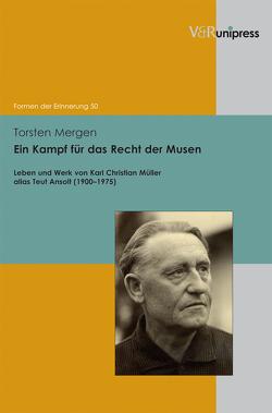Ein Kampf für das Recht der Musen von Mergen,  Torsten, Neumann,  Birgit, Reulecke,  Jürgen