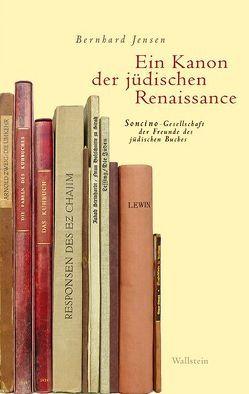 Ein Kanon der jüdischen Renaissance von Bendt,  Vera, Jensen,  Bernhard
