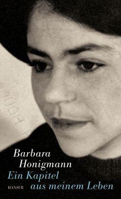 Ein Kapitel aus meinem Leben von Honigmann,  Barbara