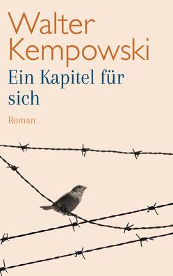 Ein Kapitel für sich von Kempowski,  Walter