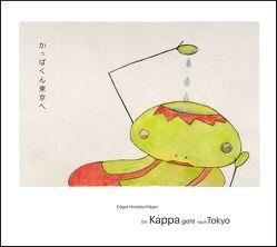 Ein Kappa geht nach Tokyo von Honetschläger,  Edgar