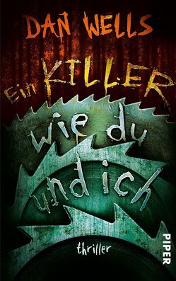 Ein Killer wie du und ich von Langowski,  Jürgen, Wells,  Dan