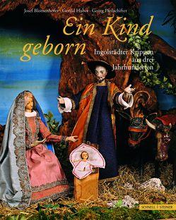 Ein Kind geborn von Blomenhofer,  Josef, Huber,  Gerald, Pfeilschifter,  Georg