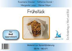 Ein Kindertag in Wort und Bild – Frühstück – Bildkarten von Dressler,  Rosemarie, Dvorak,  Katharina, Lazar,  Margarete, Mayer,  Werner