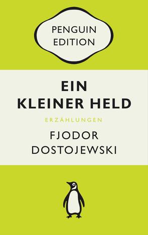 Ein kleiner Held von Dostojewski,  Fjodor, Henscheid,  Eckhard, Pöhlmann,  Christiane