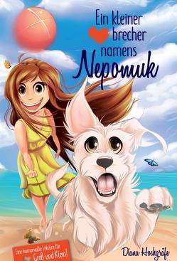 Ein kleiner Herzensbrecher namens Nepomuk von Hochgräfe,  Diana
