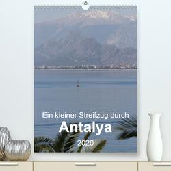 Ein kleiner Streifzug durch Antalya (Premium, hochwertiger DIN A2 Wandkalender 2020, Kunstdruck in Hochglanz) von r.gue.