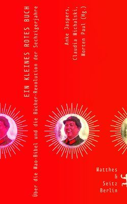 Ein kleines rotes Buch von Forssmann,  Friedrich, Goll,  Philipp, Hüser,  Rembert, Jaspers,  Anke, Klenner,  Jost Philipp, Leese,  Daniel, Michalski,  Claudia, Paul,  Morten, Sepp,  Benedikt