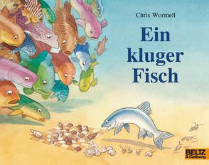 Ein kluger Fisch von Steinhöfel,  Andreas, Wormell,  Chris