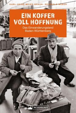 Ein Koffer voll Hoffnung von Meier-Braun,  Karl-Heinz, Weber,  Reinhold