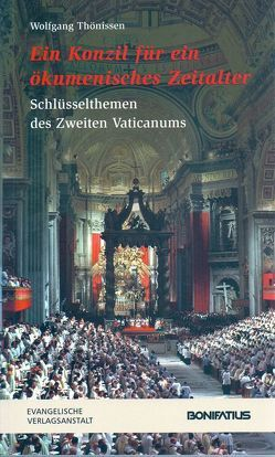 Ein Konzil für ein ökumenisches Zeitalter von Thönissen,  Wolfgang
