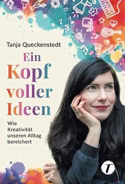 Ein Kopf voller Ideen von Bitzer,  Lisa, Queckenstedt,  Tanja