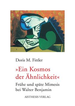 """""""Ein Kosmos der Ähnlichkeit"""" von Fittler,  Doris M"""