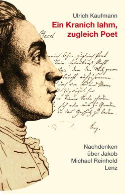 Ein Kranich lahm, zugleich Poet von Kaufmann,  Ulrich