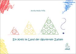 Ein Kreis im Land der figurierten Zahlen von Wille,  Annika Meike
