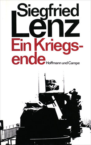 Ein Kriegsende von Lenz,  Siegfried