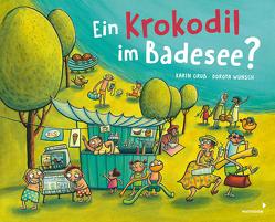 Ein Krokodil am Badesee? von Gruß,  Karin, Wünsch,  Dorota