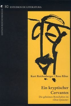 Ein kryptischer Cervantes von Reichenberger,  Kurt, Ribas,  Rosa