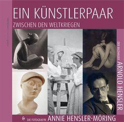 Ein Künstlerpaar zwischen den Weltkriegen von Hamm,  Franz-Josef, Reusch,  Felicitas
