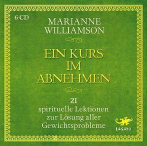 Ein Kurs im Abnehmen von Schützhold,  Elke, Williamson,  Marianne