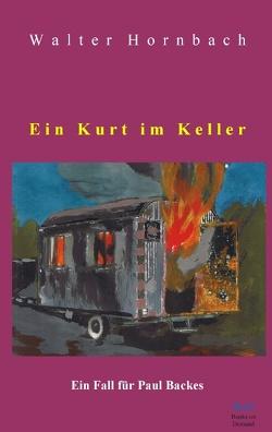 Ein Kurt im Keller von Hornbach,  Walter