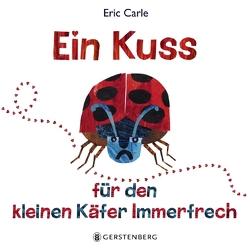 Ein Kuss für den kleinen Käfer Immerfrech von Carle,  Eric, Günther,  Ulli und Herbert