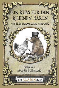 Ein Kuss für den Kleinen Bären von Gross,  Erdmut, Holmelund Minarik,  Else, Sendak,  Maurice
