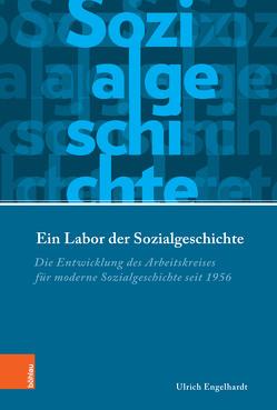 Ein Labor der Sozialgeschichte von Conrad,  Sebastian, Eckert,  Andreas, Engelhardt,  Ulrich, von Hirschhausen,  Ulrike