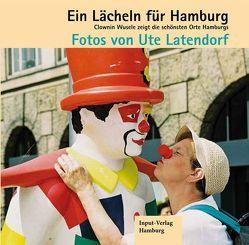 Ein Lächeln für Hamburg von Latendorf,  Ute, Trautz,  Anne